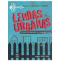 Livro Lendas Urbanas A Loura Do Banheiro E Outras Histórias