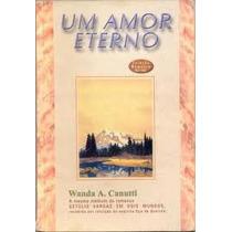 Um Amor Eterno Wanda A. Canutti