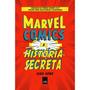 Livro Marvel Comics A História Secreta 560 Páginas