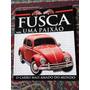 Livro Fusca Uma Paixão - Carro Antigo Fotos Historia Fuscão
