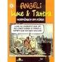 Luke & Tantra - Hormônios Em Fúria Angeli