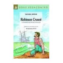 Robinson Crusoé - A Conquista Do Mundo Numa Ilha Daniel