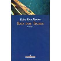 Baía Dos Tigres Pedro Rosa Mentes