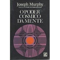 O Poder Cósmico Da Mente Joseph Murphy