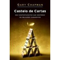 Castelo De Cartas Gary Chapman