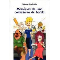 Memórias De Uma Comissária De Bordo Sabine Krzikalla
