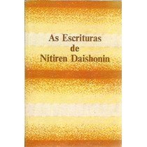 As Escrituras De Nitiren Daishonin Volume 2 Nitiren Daishoni
