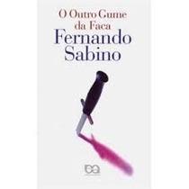 O Outro Gume Da Faca Fernando Sabino