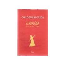 A Adalgisa Quadros Milaneses Carlo Emilio Gadda