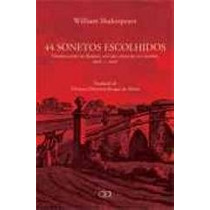 44 Sonetos Escolhidos William Shakespe Tradução De Thereza C
