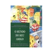 O Mundo Do Meu Amigo Ana Cecília/robinson Damasceno Dos Reis