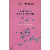 Confissões De Uma Máscara Yukio Mishima