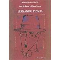 Fernando Pessoa - Margens Do Texto José De Nicola E Ulisses