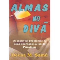 Almas Da Divã Deusa M. Samú