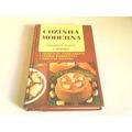Livro Cozinha Moderna - Salgados, Doces E Bebidas