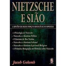 Livro: Nietzsche E Sião - (união,forças,ideológicas,opostas)