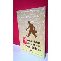 Livro Novo Código De Trânsito Brasileiro - Oboré Editorial