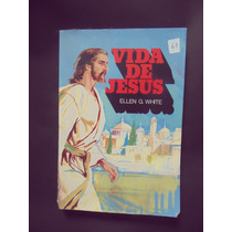 Livro Vida De Jesus Ellen G. White