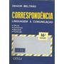 Livro:correspondência Linguagem E Comunicação Frete Gratis
