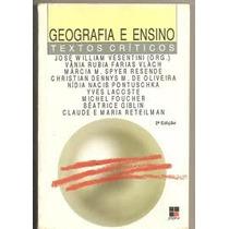 Livro Geografia E Ensino - Textos Criticos