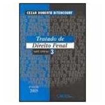 Livro Tratado De Direito Penal 3 Cezar Roberto Bitencourt