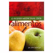 Livro O Poder Medicinal Dos Alimentos Do Dr. Jorge Pamplona
