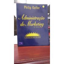 Livro - Administração De Marketing -phi Lip Kotler