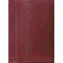 História Da Arte - H. W. Janson 5ª Ed. Frete Grátis