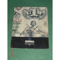 * Museu Do Banco De Credireal - Todo Ilustrado C/ Fotos *