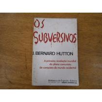 Os Subversivos - J. Bernard Hutton - 1975