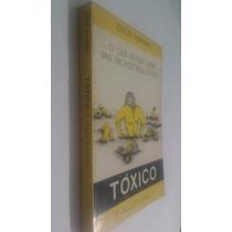 Livro Tóxico E Alcoolismo - Edson Ferrarini