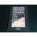 Livro Tudo Sobre Drogas (cocaina)