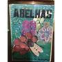 Abelhas - Livro Prático Do Apicultor De Carvalho D