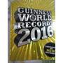 Livro Guinness World Records 2016 Original Em Inglês