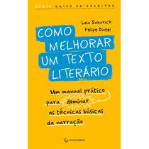 Livro - Como Melhorar Um Texto Literário - Redwood