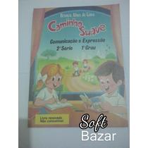 Livro Caminho Suave Branca Alves De Lima 2a. Série Usado