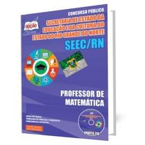 Apostila Concurso Seec Rn - Professor De Matemática
