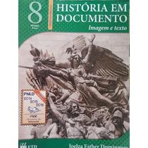 Livro: História Em Documentos 8°ano.