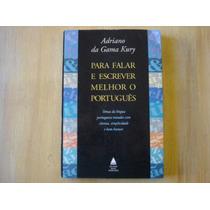 Livro - Para Falar E Escrever Melhor O Português