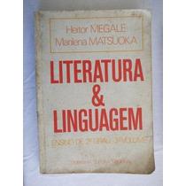 Literatura E Linguagem - Ensino De 2º Grau - 3º Volume