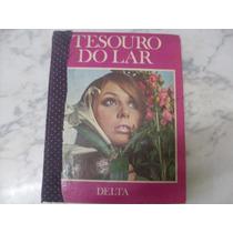 Tesouro Do Lar 1 - Editora Delta 1970 - Rarissímo Capa Dura