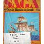 Coleção - Saga - A Grande História Do Brasil - 22 Fascículos