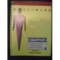Livros: Objetivo : Exercícios Resumos Teóricos 6
