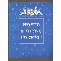 Projeto Intensivo No Ciclo 1 - Vol. 1 (pedagogia)
