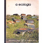Livro A Ecologia. Coleção Salvat Ilustrado 148 Pág Capa Dura