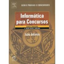 Informática Para Concursos - João Antônio - 4ª Edição