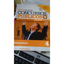Livro Nova Coleção Concursos Públicos Matemática 4 Sem O Dvd