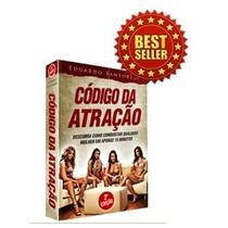 Código Da Atração2 O Bestseller Matador+ Método-reconquista!