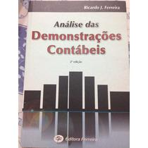 Análise Das Demonstrações Contábeis - 2ª Ed. - Ricardo F.