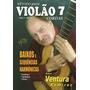 Método Violão 7 Cordas - Ventura Ramirez